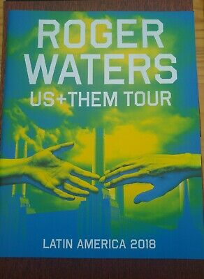 ROGER WATERS   Us And Them    LIVE 2018 PROGRAMME Latin America • 40£