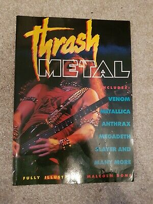 Thrash Metal Book Venom Metallica Slayer Megadeth Anthrax • 13£