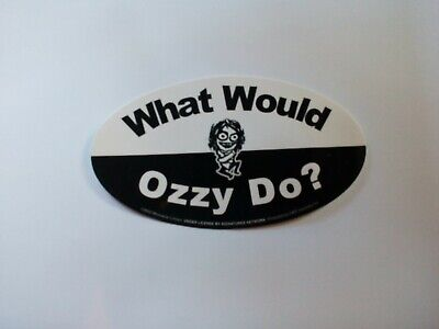 1 X Ozzy Osbourne  What Would Ozzy Do ?  Official Sticker. • 1.69£