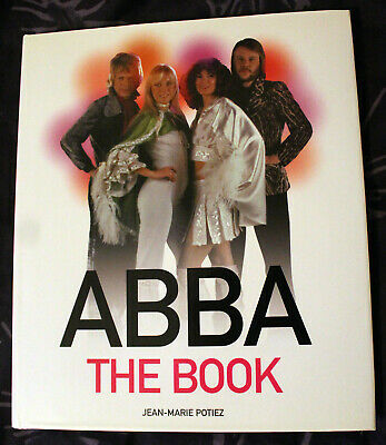 ABBA - RARE 'ABBA THE BOOK' By Jean-Marie Potiez - A Stunning Item! • 25.99£