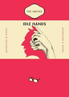 Smiths - Morrissey - Idle Hands - Single Promo Poster • 30£