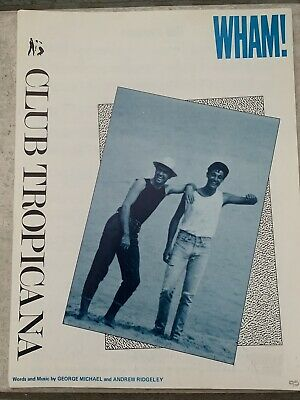 WHAM / George Michael CLUB TROPICANA ORIGINAL 1983 UK SHEET MUSIC • 20£
