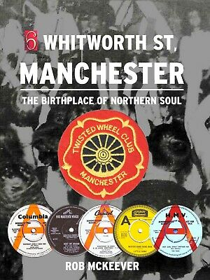 **NEW BOOK**  6 Whitworth Street, Manchester The Birthplace Of Northern Soul • 15£