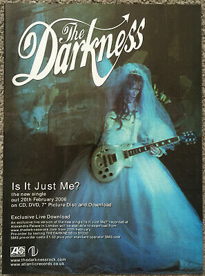 THE DARKNESS - IS IT JUST ME? 2006 Full Page UK Magazine Ad • 3.95£
