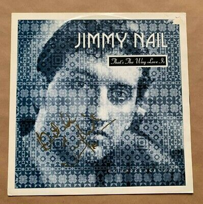 JIMMY NAIL   -  THATS THE WAY LOVE IS    -  SIGNED  UK 12in  PS   -   UACC RD • 27.99£