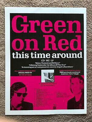 GREEN ON RED - THIS TIME AROUND / TOUR DATES 1989 Full Page UK Magazine Ad • 3.95£