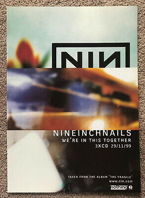 NINE INCH NAILS ~ WE'RE IN THIS TOGETHER 1999 Full Page UK Mag Ad • 3.95£