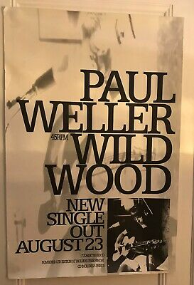 Paul Weller -Wildwood Promo Poster - Black And White • 25£