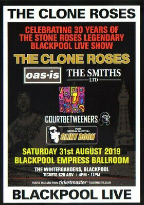 The Clone Roses Blackpool Gig Flyer. August 2019. Mint Condition. Great Framed. • 1.50£