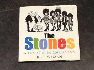 The Stones A History In Cartoons Book By Bill Wyman • 2.99£