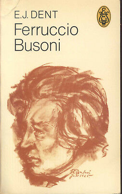 Music History Pianoforte Busoni Biography Dent • 8.50£