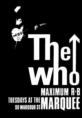 WHO POSTER. Size Large-A2. MAXIMUM R&B, MARQUEE CLUB. • 9.99£