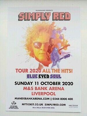 Simply Red Blue Eyed Soul 2020 Liverpool Arena Large Flyer NEW Mick Hucknall • 3.99£