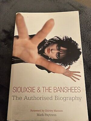 Siouxsie And The Banshees Book Rare The Authorized Biography Near Mint Condio • 23£
