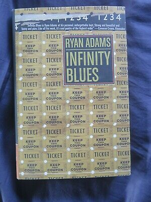 Ryan Adams Infinity Blues Signed Hardback 1st Edition Alt Country • 149£
