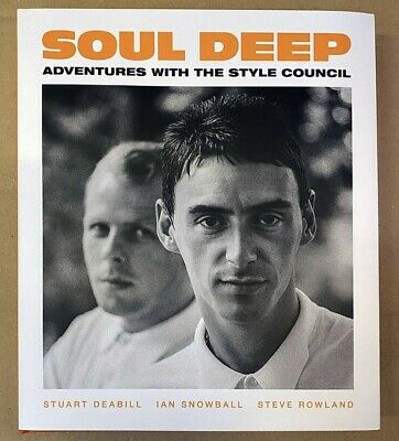 Paul Weller / Style Council: 'Soul Deep - Adventures With Style Council' Book! • 165£