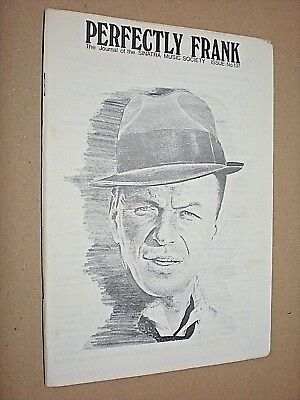 PERFECTLY FRANK. JOURNAL OF THE SINATRA MUSIC SOCIETY. No.137. 1976 • 8£