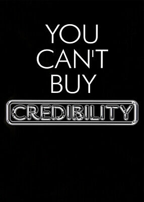 Pulp Poster - You Can't Buy Credibility • 19.99£