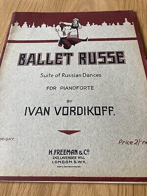 Ballet Russe Suite Of Russian Dnaces For Pianoforte By Ivan Vordikoff • 24.99£