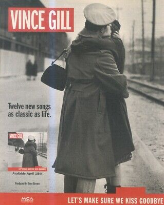 (hfbk17) Advert/poster 26x11  Vince Gill : Let's Make Sure We Kiss Goodbye • 26.99£