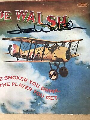 Joe Walsh (eagles) Signed Lp  - The Smoker You Drink The Player You Get  • 44.99£