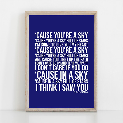 Coldplay A SKY FULL OF STARS Song Lyrics Poster Print Wall Art • 11.95£