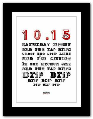 THE CURE 10.15 Saturday Night ❤ Song Lyrics Typography Poster Art Print - A1 A2 • 9.95£