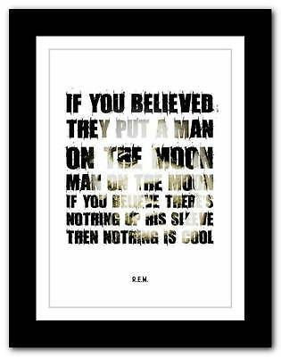 R.E.M.- Man On The Moon ❤ Song Lyrics Typography Poster Art Print - A1 A2 A3 • 14.95£