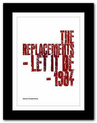 ❤  The Replacements  ❤ Albums That Built Punk Typography Poster Art Print • 14.95£