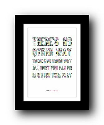BLUR There's No Other Way  ❤  Song Lyrics Typography Poster Art Print • 16.95£