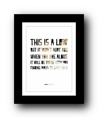 BLUR This Is A Low  ❤  Song Lyrics Typography Poster Art Print • 16.95£