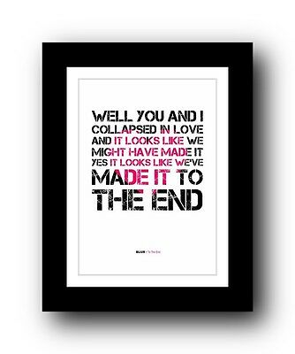 BLUR To The End  ❤  Song Lyrics Typography Poster Art Print • 16.95£