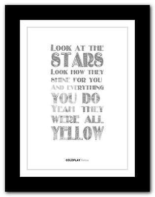 ❤ COLDPLAY Yellow ❤ Song Lyrics Poster Art Limited Edition Typography Print #27 • 14.95£