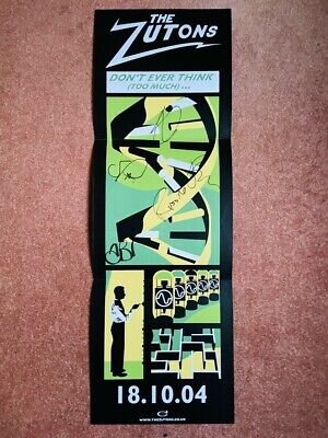 The Zutons Don't Ever Think (Too Much) Fully Signed Promo Poster 2004 • 9.99£