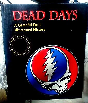 DEAD DAYS Grateful Dead Book Of Days 1st Edition 1994 SIGNED By Herb Greene EUC • 71.53£