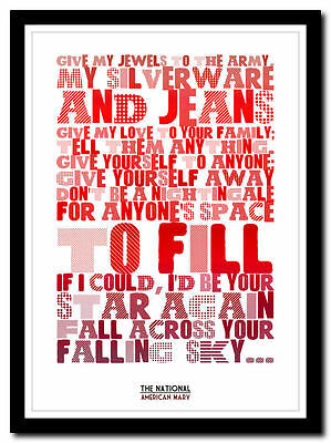 THE NATIONAL - American Mary - Song Lyric Poster Typography Art Print - 4 Sizes • 14.95£