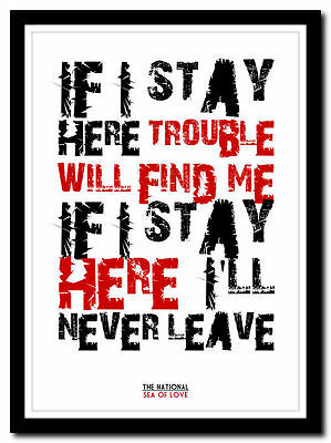 THE NATIONAL - Sea Of Love ❤ Song Lyric Poster Typography Art Print - 4 Sizes • 14.95£