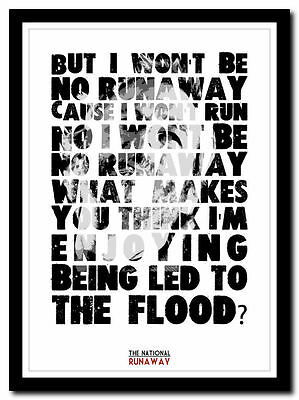 THE NATIONAL - Runaway ❤ Song Lyric Poster Typography Art Print - 4 Sizes • 14.95£