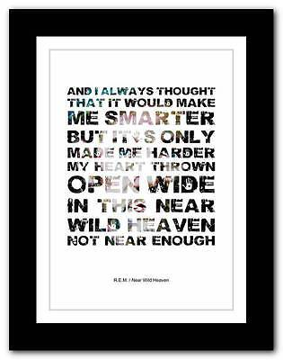 R.E.M.- Near Wild Heaven ❤ Song Lyrics Typography Poster Art Print - A1 A2 A3 • 14.95£