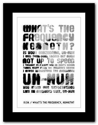 ❤ R.E.M.- What's The Frequency, Kenneth❤ Song Lyrics Typography Poster Art Print • 15.95£