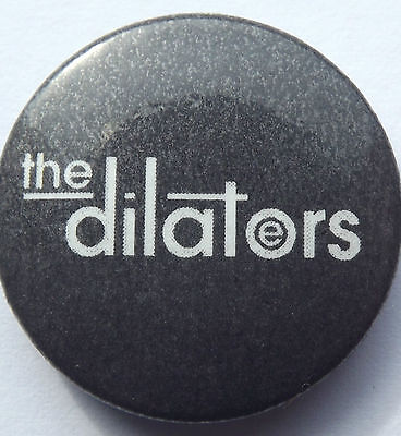 THE DILATORS - Button Pin Badge 25mm • 1£