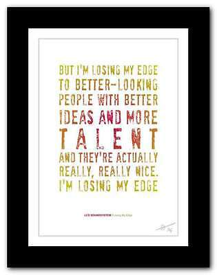 LCD SOUNDSYSTEM Losing My Edge ❤  Song Lyrics Typography Poster Art Print #50 • 9.95£