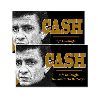 Johnny Cash Life Is Rough So You Gotta Be Tough Decals Pack Of Two • 3.25£