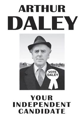 Arthur Daley Minder Political Campaign Vote For Daley POSTER • 5.99£