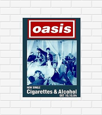 Oasis Cigarettes And Alcohol Poster • 11.99£