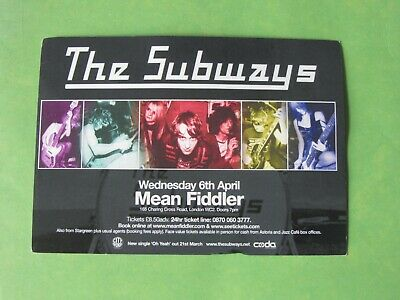 The Subways Live Gig Promo Flyer Wednesday 6th April 2005 Mean Fiddler Billy Lun • 0.99£