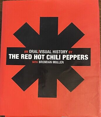 Red Hot Chili Peppers Band  Signed Book An Oral Visual History Anthony Kiedis .. • 392.63£