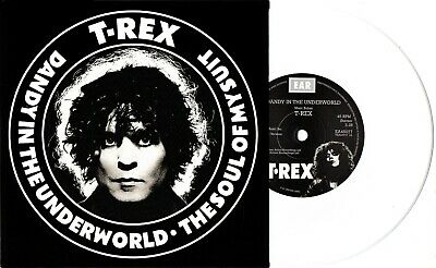 Marc Bolan/t.rex : Dandy In The Underworld/soul Suit -white Vinyl Pic Sleeve New • 9.99£