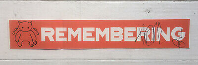 """Radiohead Remembering 24"""" Sticker Signed By Thom Yorke And Ed O'Brien Rare • 100£"""