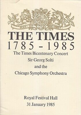 Concert Programme 1985 RFH Georg Solti Chicago Symphony Orchestra • 1.99£